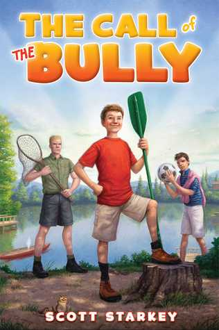 The Call of the Bully
