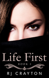 Life First (Life First, #1)