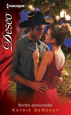 Noches Apasionadas (The Good, the Bad and the Texan, #2)