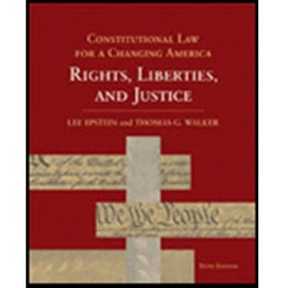 Constitutional Law for a Changing America 5th Edition by Lee Epstein