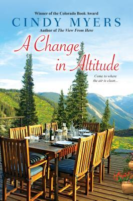 Free online download A Change in Altitude PDF by Cindy Myers