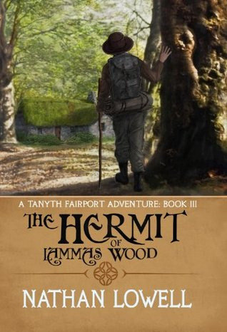 Read The Hermit of Lammas Wood (Tanyth Fairport #3) by Nathan Lowell MOBI