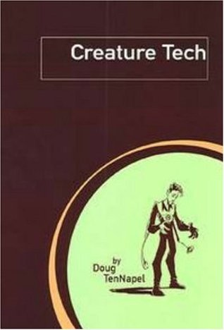 Creature Tech by Doug TenNapel
