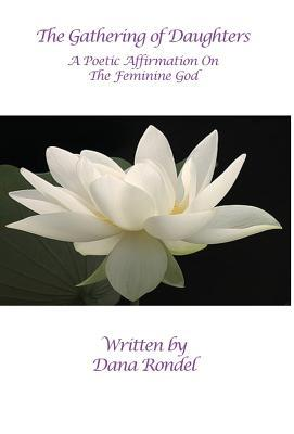 The Gathering of Daughters: A Poetic Affirmation on the Feminine God