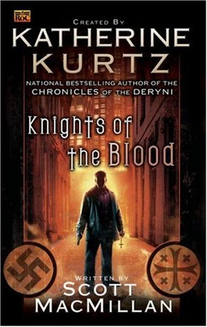 Knights of the Blood by Scott MacMillan