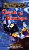 Cloak of Shadows (Forgotten Realms: Shadow of the Avatar, #2)