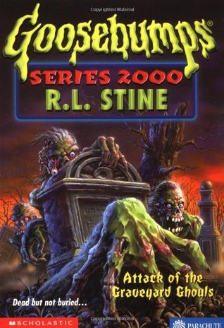 Attack of the Graveyard Ghouls by R.L. Stine