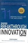 Making Breakthrough Innovations Happen