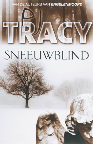 Sneeuwblind by P.J. Tracy