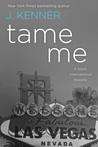 Tame Me (Stark International, #1)