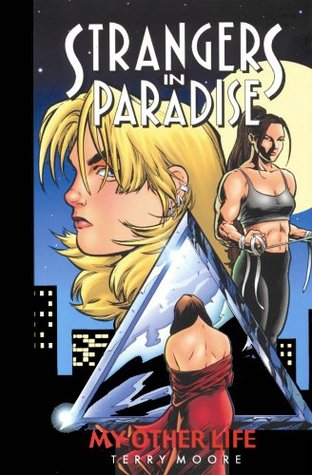 Strangers in Paradise, Volume 8 by Terry Moore