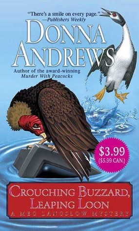 Crouching Buzzard, Leaping Loon by Donna Andrews
