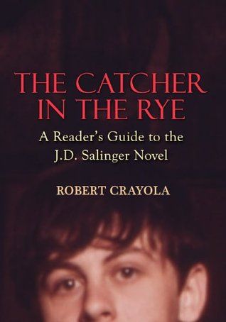 A review of jd salingers novel the catcher in the rye