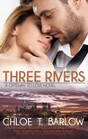 Three Rivers by Chloe T. Barlow