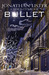 Bullet: a Demos City Novel