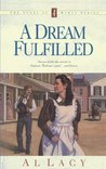 A Dream Fulfilled (Angel of Mercy #4)
