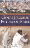 God's Promise and the Future Israel: Compelling Questions People Ask About Israel and the Middle East