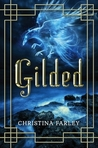 Gilded by Christina L. Farley