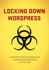 Locking Down Wordpress