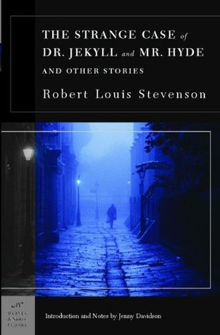The Strange Case of Dr. Jekyll and Mr. Hyde and Other Stories by Robert Louis Stevenson