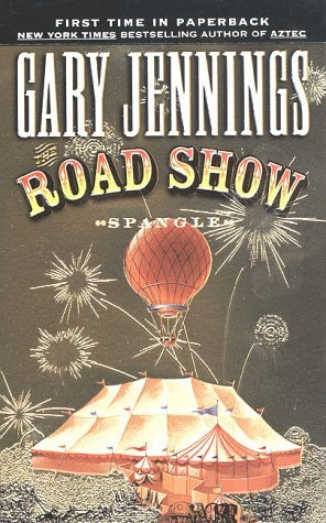 The Road Show by Gary Jennings