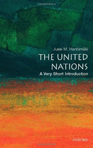 The United Nations: A Very Short Introduction Very Short Introductions 206
