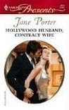 Hollywood Husband, Contract Wife by Jane Porter