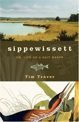 Sippewissett: Or, Life on a Salt Marsh
