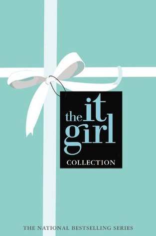 The It Girl Collection (It Girl,  #1-3)