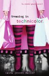 Dreaming in Technicolor (Phoebe Grant, #2)