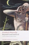 Beyond Good and Evil (World's Classics)