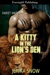 A Kitty in the Lion's Den (Sweet Water, #3)