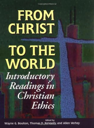 From Christ to the World by Wayne G. Boulton