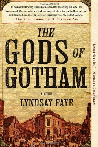 Download free The Gods of Gotham (Timothy Wilde Mysteries #1) by Lyndsay Faye PDF