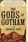 The Gods of Gotham (Timothy Wilde Mysteries #1)