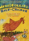 Medio Pollito/Half Chicken