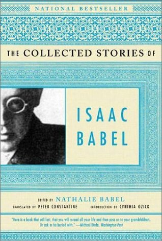 The Collected Stories of Isaac Babel by Isaac Babel