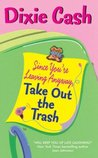 Since You're Leaving Anyway, Take Out the Trash (Domestic Equalizers Book 1)