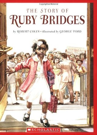 The Story Of Ruby Bridges by Robert Coles