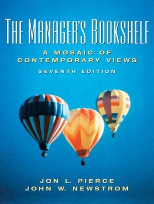 Managers Bookshelf: A Mosaic of Contemporary Views