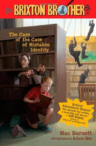 The Case of the Case of Mistaken Identity (Brixton Brothers, #1)