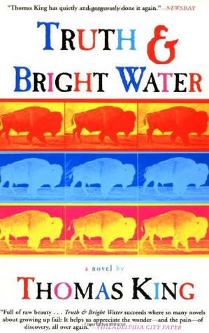 Truth and Bright Water by Thomas King