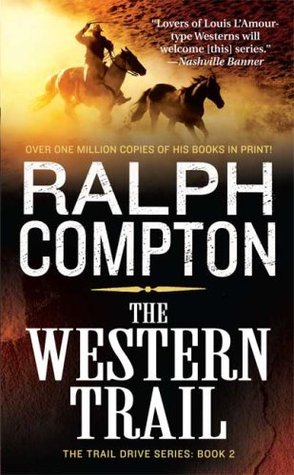 The Western Trail (Trail Drive, #02)