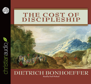 Bonhoeffer cost of discipleship quotes clinic