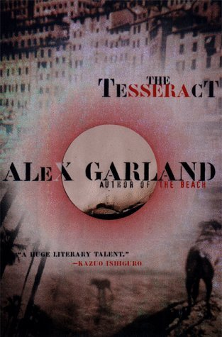 The Tesseract by Alex Garland