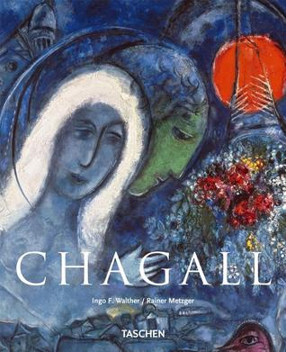 Marc Chagall, 1887-1985 by Ingo F. Walther