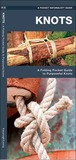 Knots: A Folding Pocket Guide to Purposeful Knots