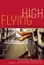 Flying High by Rachel Kramer Bussel