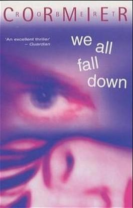 robert cormier we all fall down essay