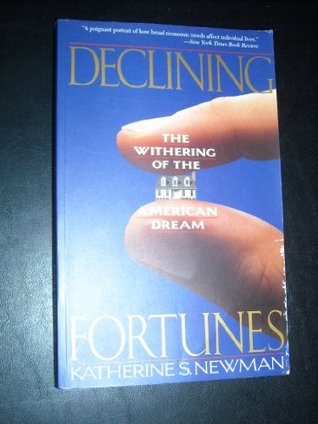 Declining Fortunes: The Withering Of The American Dream